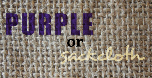 Purple of sackcloth?